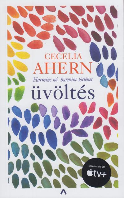Cecelia Ahern - Üvöltés