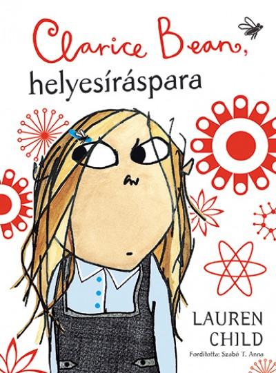 Lauren Child - Clarice Bean, helyesíráspara