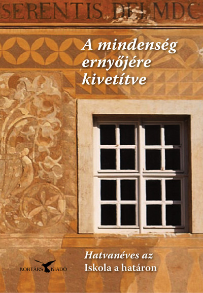 Osztroluczky Sarolta  (Szerk.) - A mindenség ernyőjére kivetítve