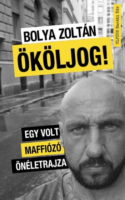 Bolya Zoltán - Ököljog!
