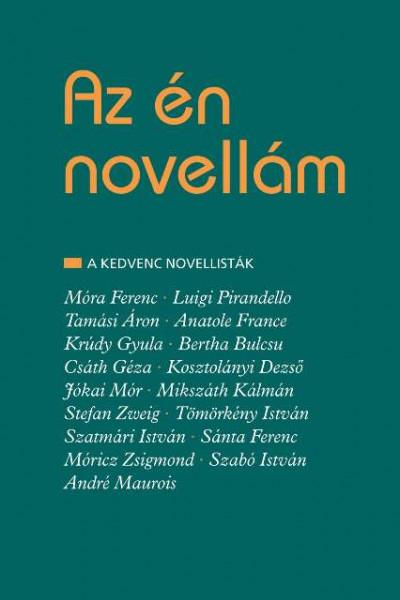 Jávor Béla  (Szerk.) - Az én novellám