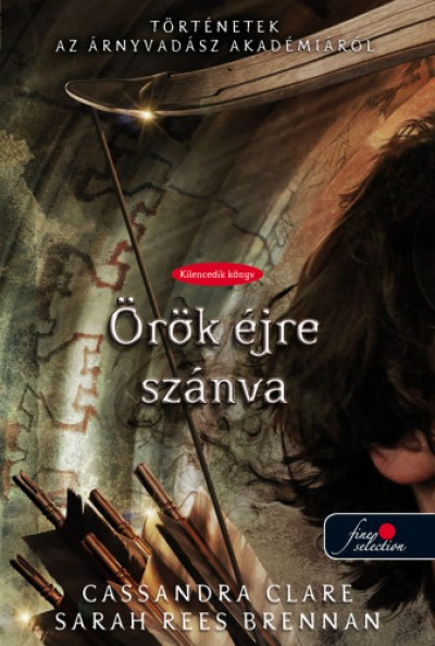 Sarah Rees Brennan - Cassandra Clare - Örök éjre szánva - kemény kötés
