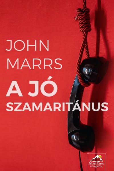 John Marrs - A jó szamaritánus