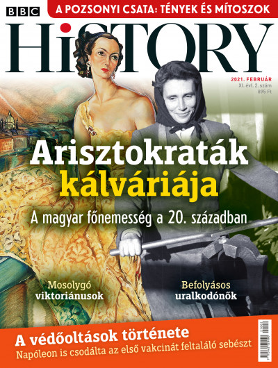 Romsics Ignác  (Szerk.) - BBC History - 2021 XI. évfolyam 02. szám - Február