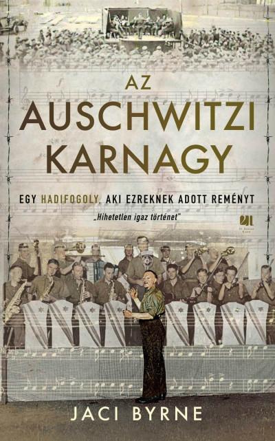 Jaci Byrne - Az Auschwitz IV zenésze