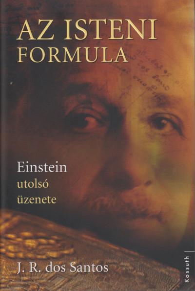 José Rodrigues Dos Santos - Az isteni formula