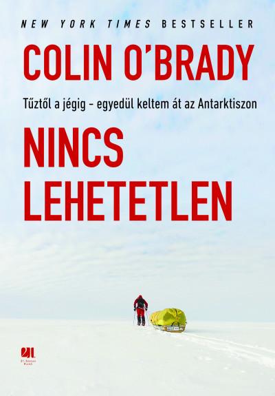 Colin O'Brady - Nincs lehetetlen