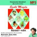 Szabó Magda - Rátóti Zoltán - Sziget-kék