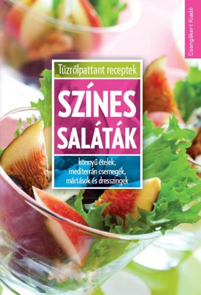 Toró Elza  (Szerk.) - Színes saláták