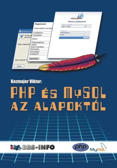 Kozmajer Viktor - PHP és MySQL az alapoktól