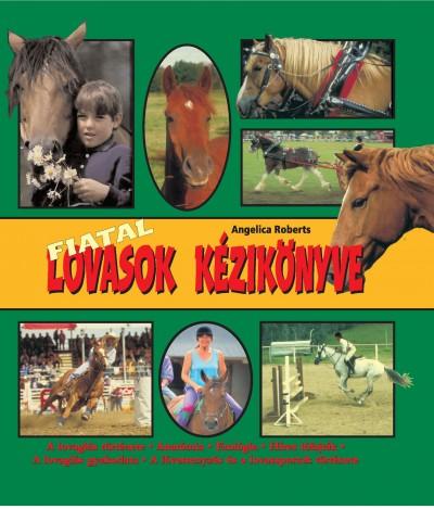 Angelica Roberts - Fiatal lovasok kézikönyve