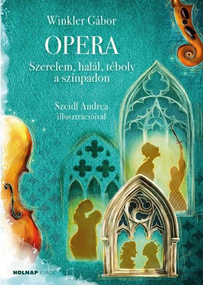 Dr. Winkler Gábor - Opera