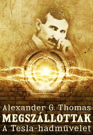 Alexander G. Thomas - Megsz�llottak