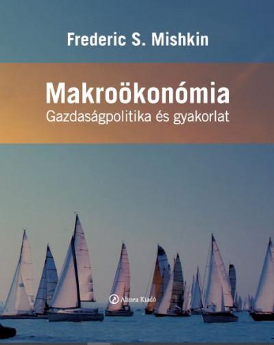Frederic S. Mishkin - Makroökonómia