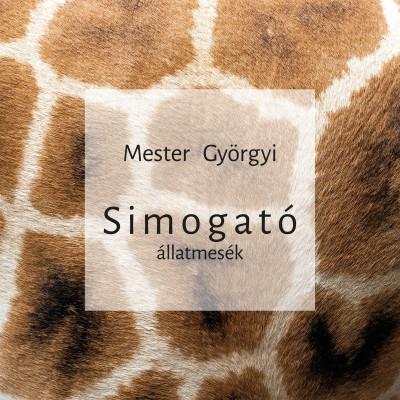 Mester Györgyi - Simogató