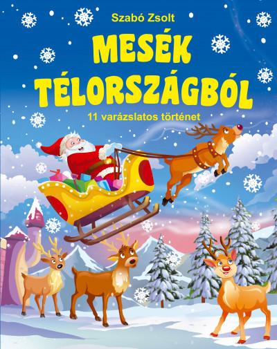 Szabó Zsolt - Mesék Télországból