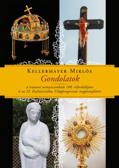 Kellermayer Miklós - Gondolatok