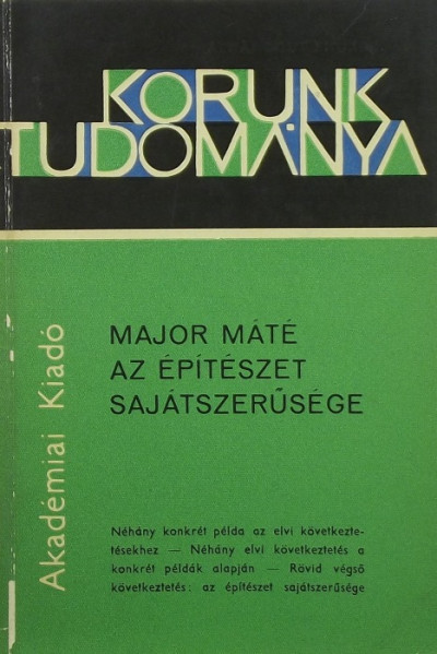 Major Máté - Az építészet sajátszerűsége