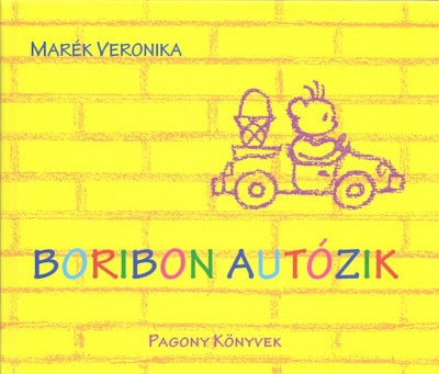 Marék Veronika - Boribon autózik