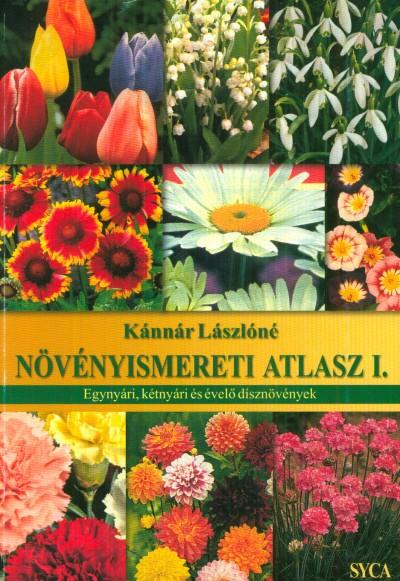 Kánnár Lászlóné - Növényismereti atlasz I.