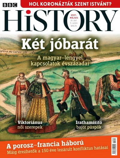 Romsics Ignác  (Szerk.) - BBC History - 2021. XI. évfolyam 05. szám - Május