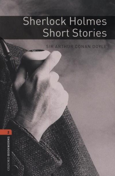 Sir Arthur Conan Doyle - Sherlock Holmes Short Stories