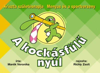 Marék Veronika - A kockásfülű nyúl 3.