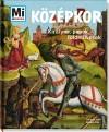 Andrea Schaller - K�z�pkor - Kir�lyok, papok, f�ldm�vesek