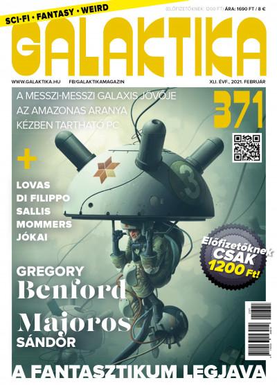 Németh Attila  (Szerk.) - Galaktika Magazin 371. szám - 2021. február