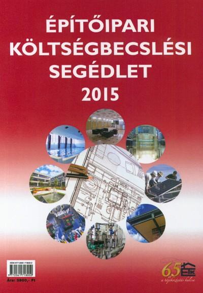 ÉPÍTŐIPARI KÖLTSÉGBECSLÉSI SEGÉDLET 2012