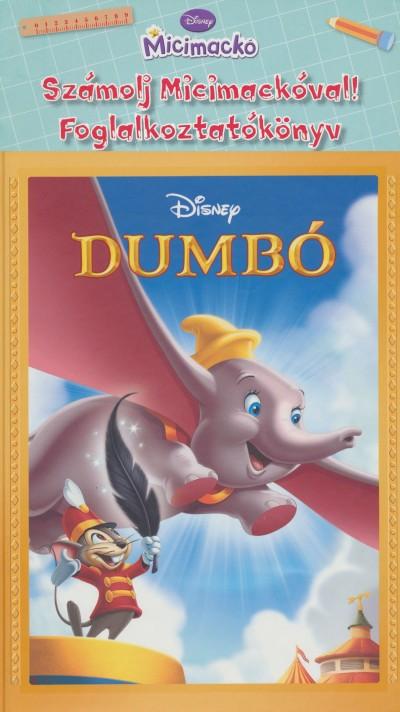 - Dumbo + Számolj Micimackóval! - Foglalkoztatókönyv