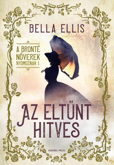 Bella Ellis - Az eltűnt hitves