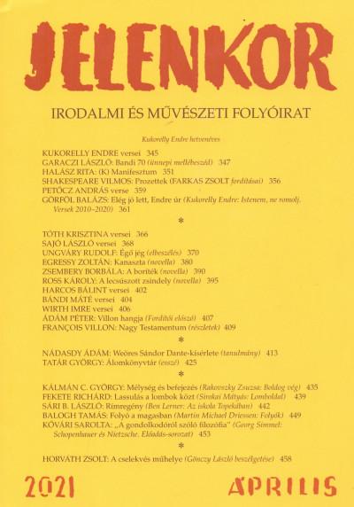 Ágoston Zoltán  (Szerk.) - Jelenkor - Irodalmi és művészeti folyóirat - 2021. április