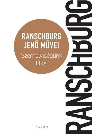 Ranschburg Jen� - Szem�lyis�g�nk titkai