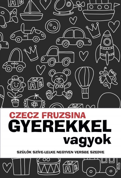 Czecz Fruzsina - Gyerekkel vagyok