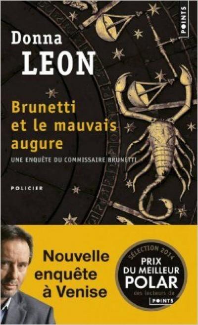 Donna Leon - Brunetti et le mauvais augure