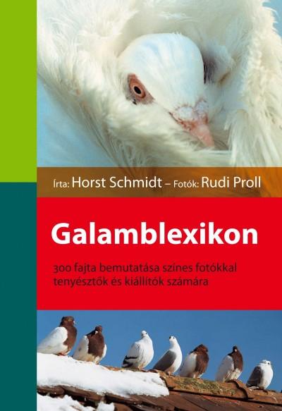 Horst Schmidt - Galamblexikon