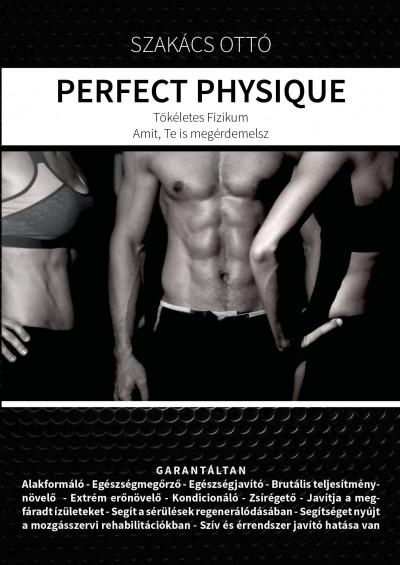 Szakács Ottó - Perfect Physique