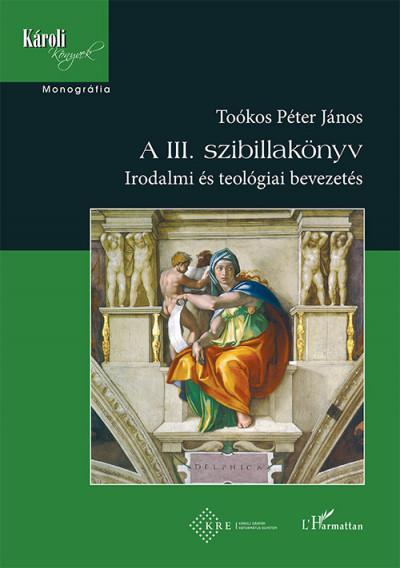 Toókos Péter János - A III. szibillakönyv