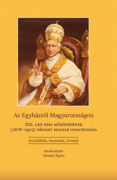 Zimányi Ágnes  (Szerk.) - Az Egyházról Magyarországon