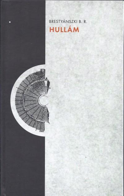 Brestyánszki Boros Rozália - Hajnal Jenő  (Szerk.) - Hullám