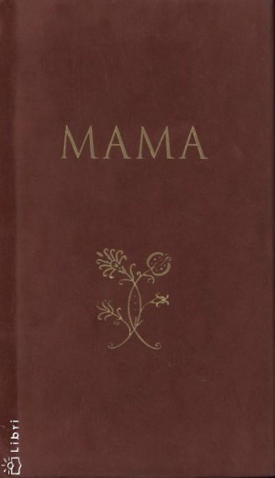 Borbíró Zsóka  (Összeáll.) - Mama