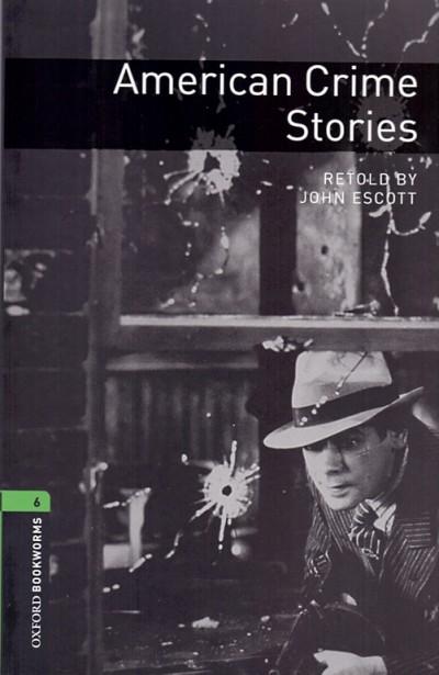 John Escott - American Crime Stories