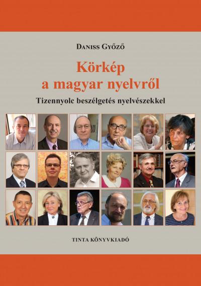 Daniss Győző - Körkép a magyar nyelvről