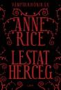 Anne Rice - Lestat herceg