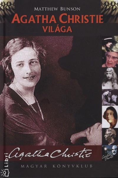 Matthew Bunson - Agatha Christie világa