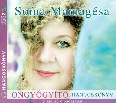 Soma Mamagésa - Soma Mamagésa - Öngyógyító - Hangoskönyv