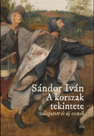 Sándor Iván - A korszak tekintete