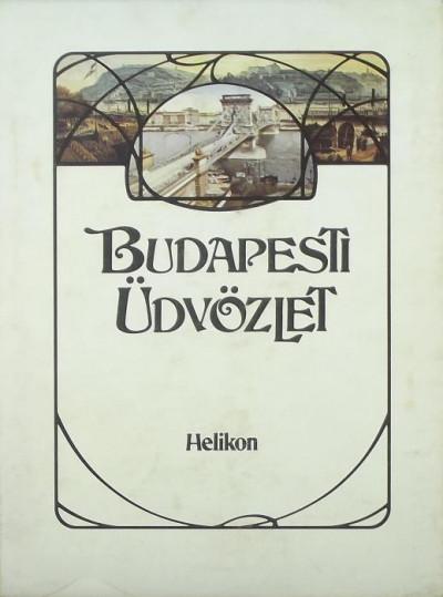 Kollin Ferenc  (Vál.) - Budapesti üdvözlet