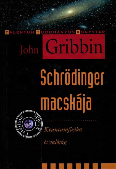 John Gribbin - Schrödinger macskája